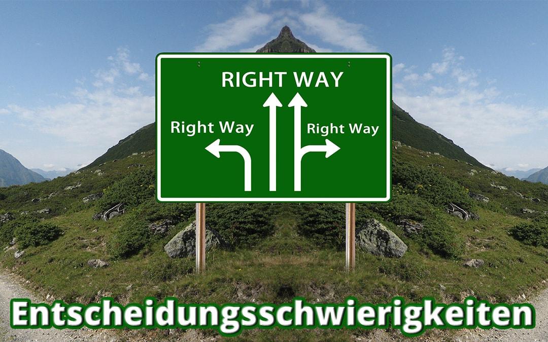 Überwindung von Entscheidungsschwierigkeiten
